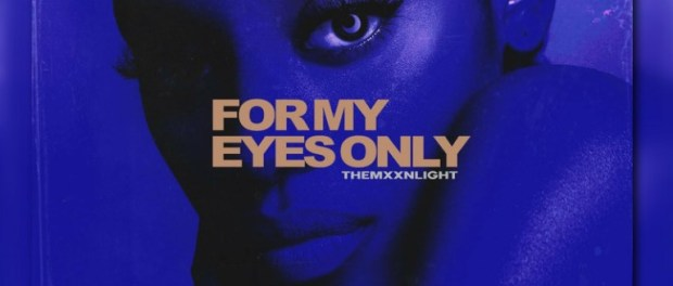 Download THEMXXNLIGHT For My Eyes Only Mp3 Download