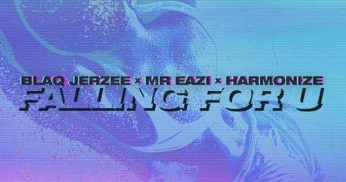 Download Blaq Jerzee Ft Mr Eazi Harmonize Falling For U Mp3 Download