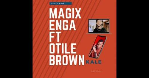 Download Magix Enga Ft Otile Brown Kale Mp3 Download
