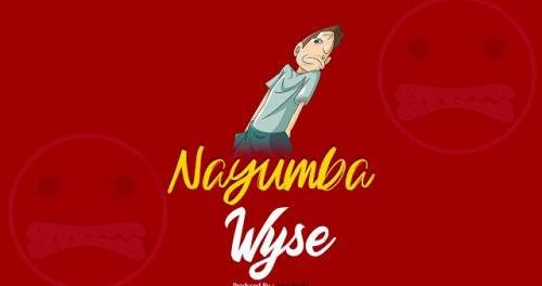 Download Wyse Nayumba Mp3 Download