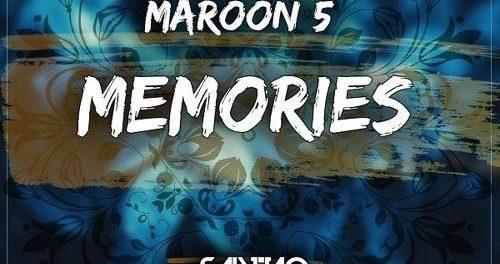 Download Maroon 5 Memories remix Ft Nipsey Hussle & Yg MP3 Download