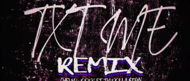 Download Chevy Woods Ft Ty Dolla $ign TXT ME Remix MP3 Download