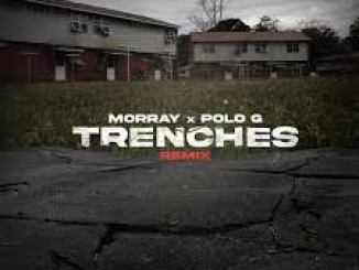 Morray, Polo G – Trenches (Remix)