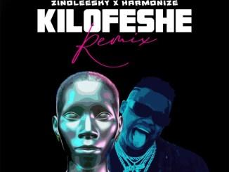Zinoleesky – Kilofeshe (Remix) ft. Harmonize