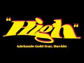 Download Adekunle Gold High ft Davido MP3 Download