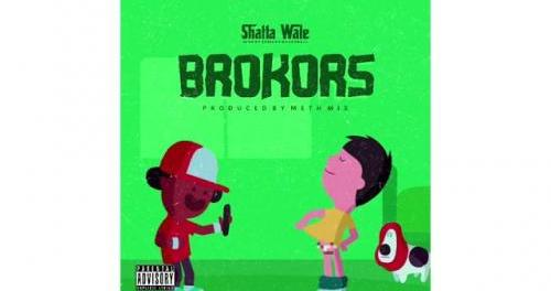 Download Shatta Wale Brokors MP3 Download
