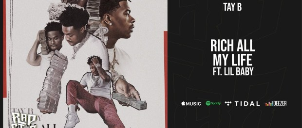 Download Tay B & Lil Baby Rich All My Life MP3 Download