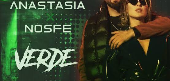 Download Anastasia Verde Ft NOSFE Mp3 Download