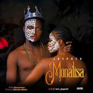 , MUSIC: Jaypath – Monalisa, 360okay