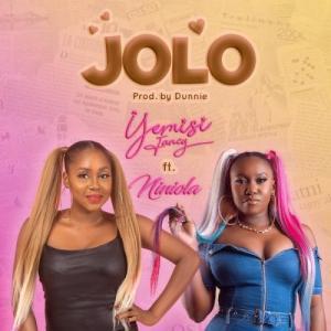 Yemisi Fancy Ft. Niniola – Jolo, MUSIC: Yemisi Fancy Ft. Niniola – Jolo, 360okay