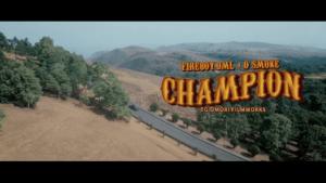 ireboy DML Ft. D Smoke – Champion, VIDEO:  Fireboy DML Ft. D Smoke – Champion, 360okay