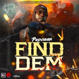 Popcaan – Find Dem, VIDEO: Popcaan – Find Dem, 360okay