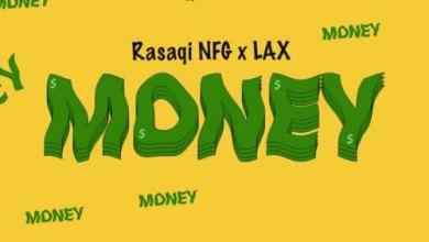 L.A.X – Money, MUSIC: L.A.X – Money, 360okay