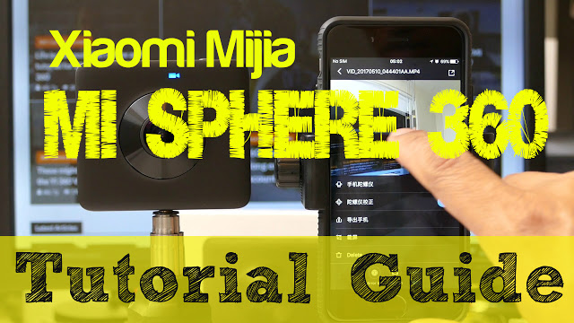 Tutorial, guide, and workarounds for using the Xiaomi Mi Sphere Camera