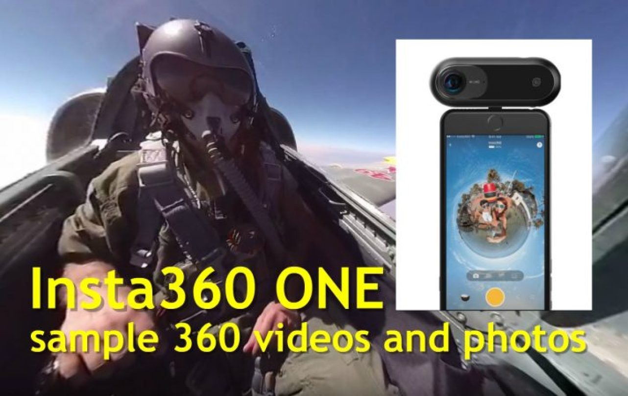 Insta360 ONE sample 360 videos and photos
