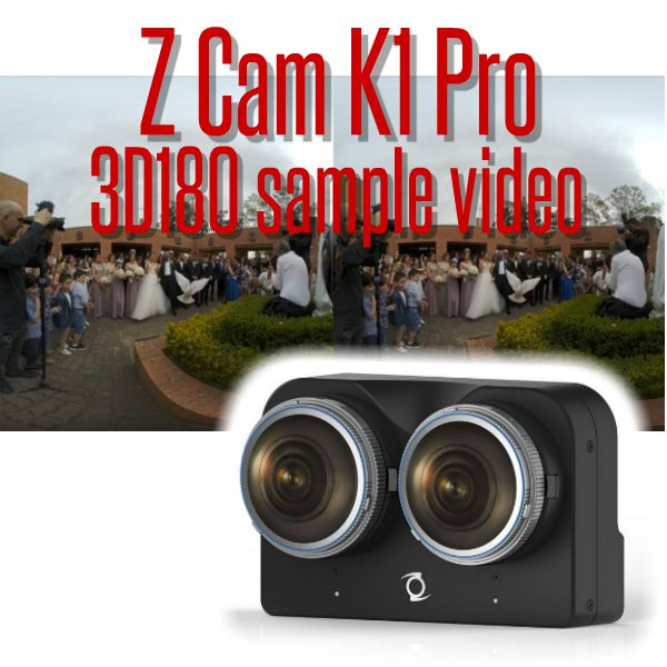 Z Cam K1 Pro 3D180 sample video