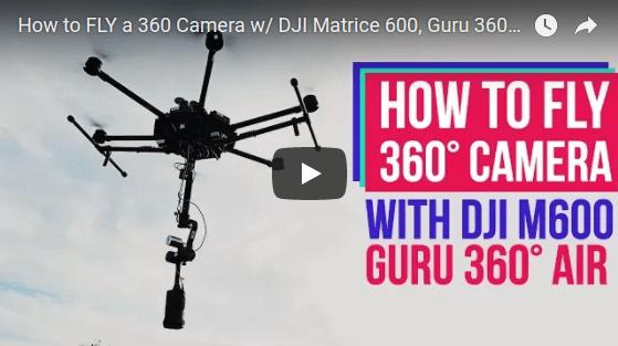 Stabilized 6K aerial 360 video with Z Cam S1, Guru 360 Air and DJI Matrice 600