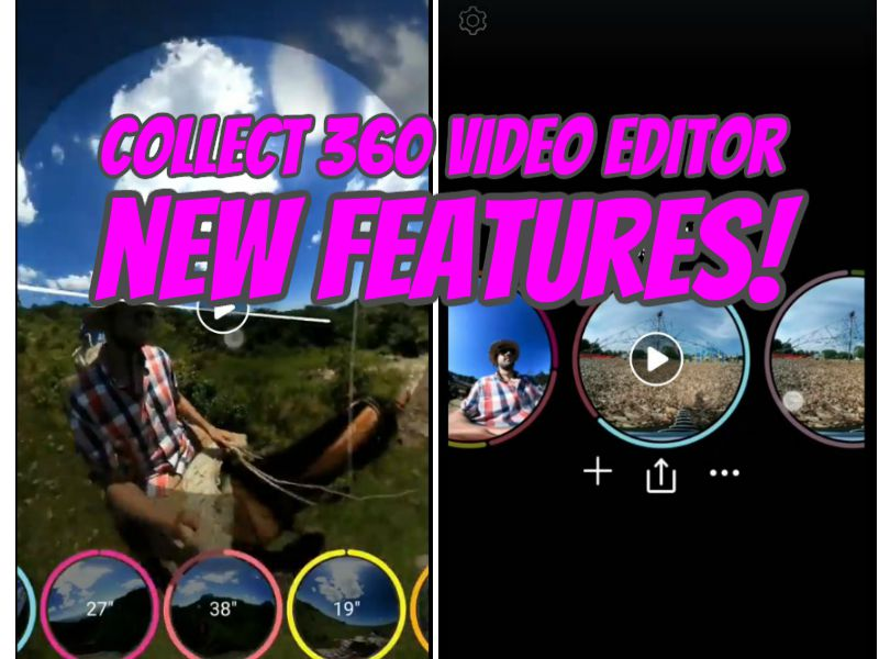 Collect 360 video editor new features