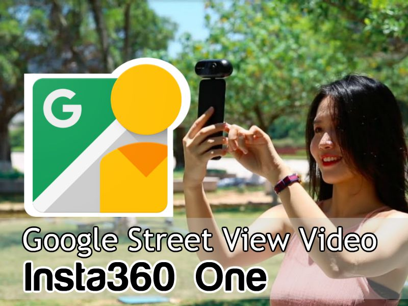 Google Street View video mode on Insta360 One