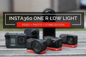 Insta360 One R Low Light Comparison and Sample Videos