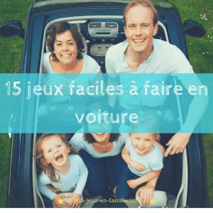 Jeux en voiture : 15 jeux faciles à faire
