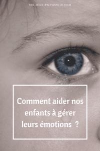 Read more about the article Comment aider nos enfants à gérer leurs émotions  ?