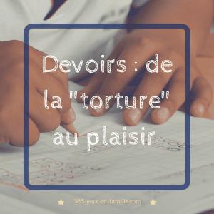 """Read more about the article Les devoirs : de la """"torture"""" au plaisir"""