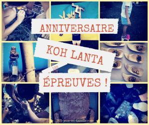 Read more about the article Anniversaire Koh Lanta : les épreuves !