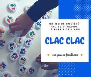 Un jeu de société à partir de 4 ans : Clac Clac