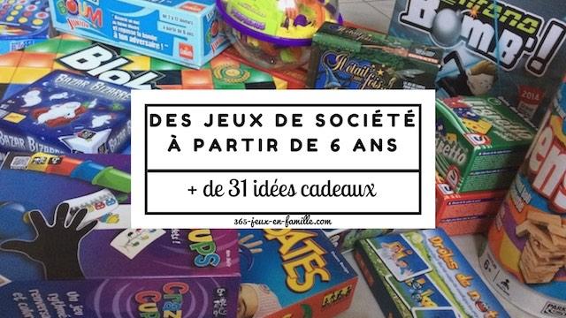 Cadeaux 31 Jeux De Société à Partir De 6 Ans 365 Jeux En
