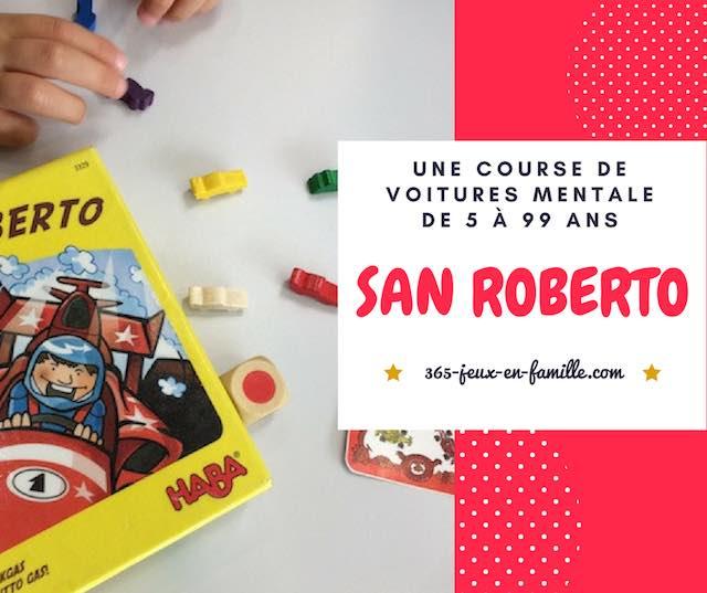 Une course de voitures mentale, San Roberto un jeu pour toute la famille