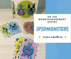 Un jeu monstrueusement rapide : Spidmonsters