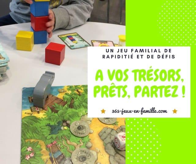 You are currently viewing Un jeu familial de rapidité et de défis, A vos trésors, prêts, partez !