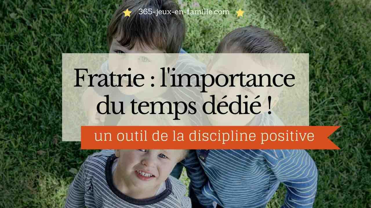 You are currently viewing Fratrie : l'importance du temps dédié