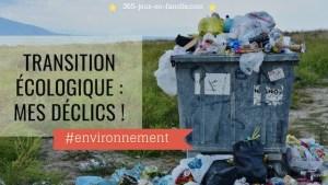 Transition écologique : mes déclics