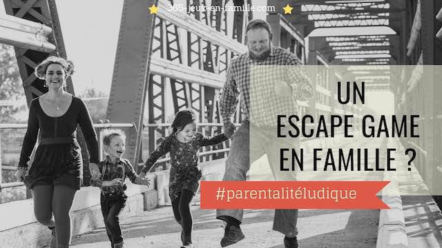 Faire un Escape Game en famille ?
