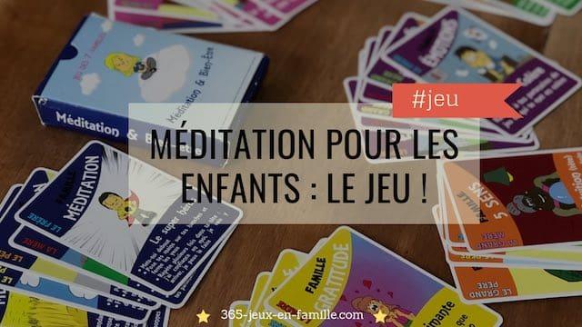 Méditation pour les enfants : le jeu !