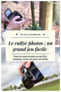 Le rallye photos un grand jeu facile à mettre en place