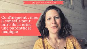 Read more about the article Mes 6 conseils pour faire du confinement une parenthèse magique