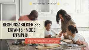 Responsabiliser ses enfants : une nouvelle organisation familiale !