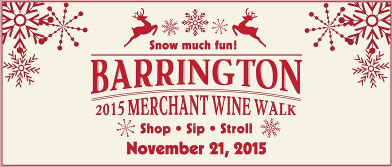 Snow Much Fun - Barrington Village Merchant Wine Walk - 2015