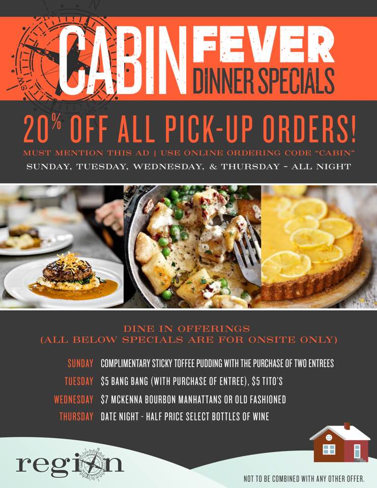 Cabin Fever Dinner Specials
