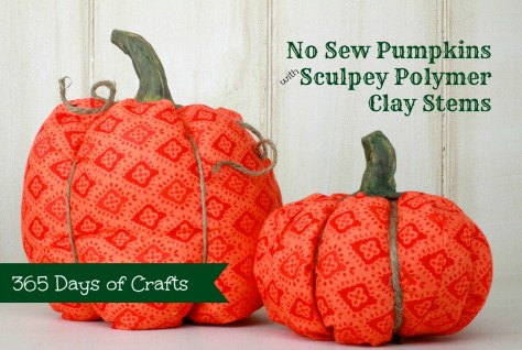Sculpey Pumpkin stems - New sew fabric pumpkins