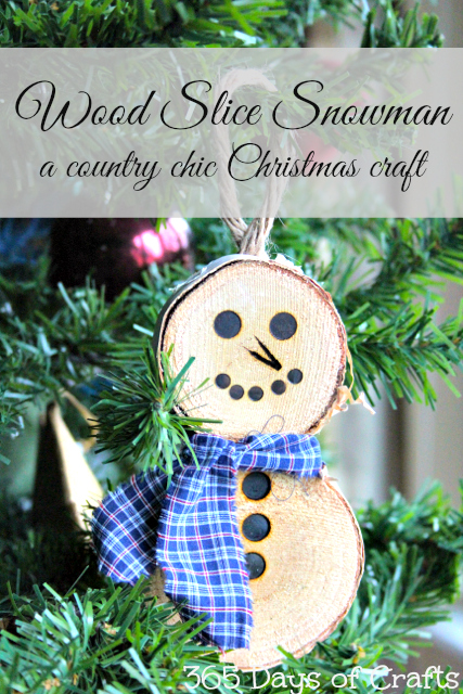 wood burining wood slice snowman ornament country chic christmas ornament 365 days of crafts - Christmas 365