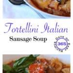 #31 – Tortellini Italian Sausage Soup