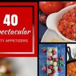 40 Spectacular Party Appetizer Recipes