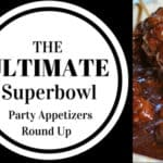 The Ultimate Superbowl Party Appetizers Round Up