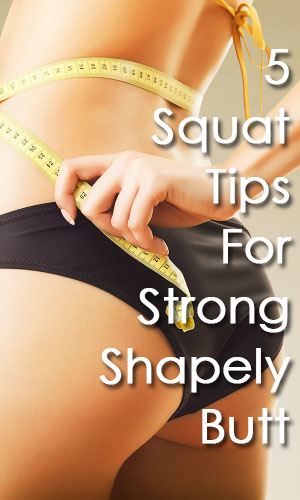 The Perfect Squat For Strong Shapely Thighs and Buttocks