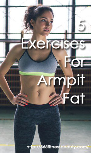 416492b69f 5 Exercises To Get Rid Of Armpit Fat - 365 Fitness   Beauty