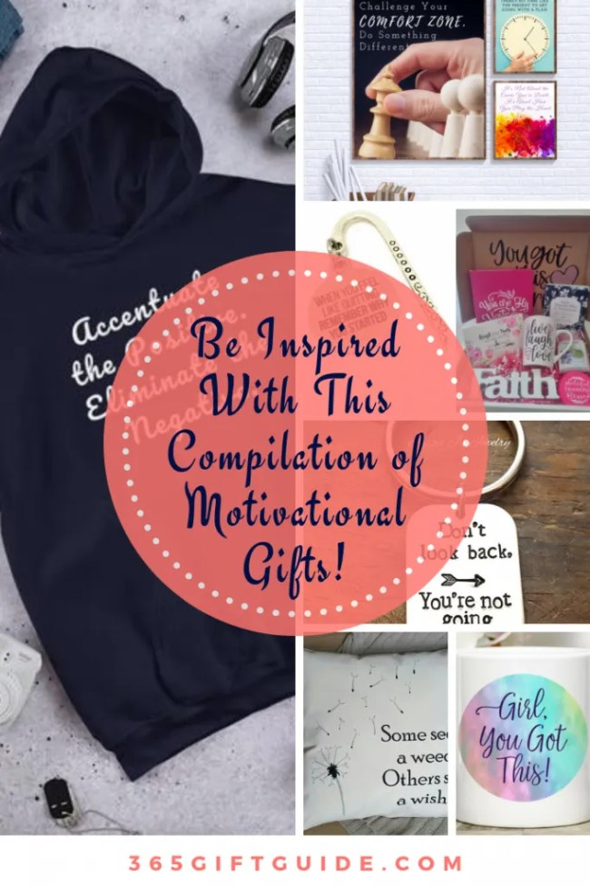 Be Inspired With This Compilation of Motivational Gifts!